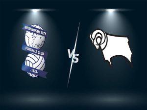 Soi kèo Birmingham vs Derby County, 0h30 ngày 30/12
