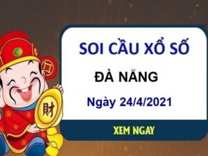 Soi cầu XSDN ngày 24/4/2021