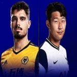 Soi kèo Châu Á Wolves vs Tottenham, 1h45 ngày 23/9