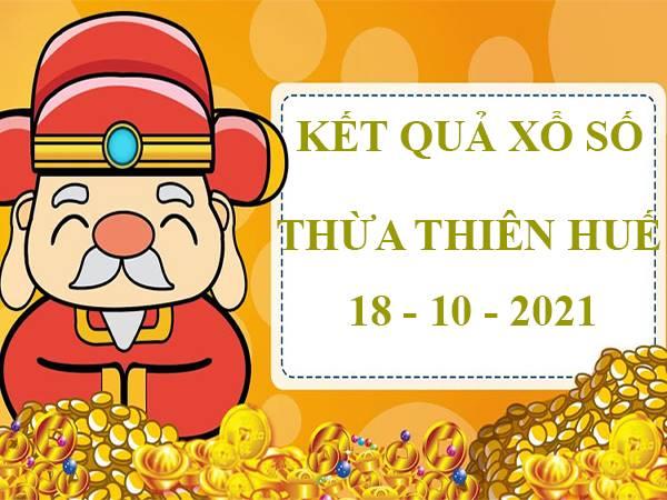 Soi cầu xổ số Thừa Thiên Huế 18/10/2021 hôm nay thứ 2